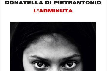 L'Arminuta, di Donatella Di Pietrantonio