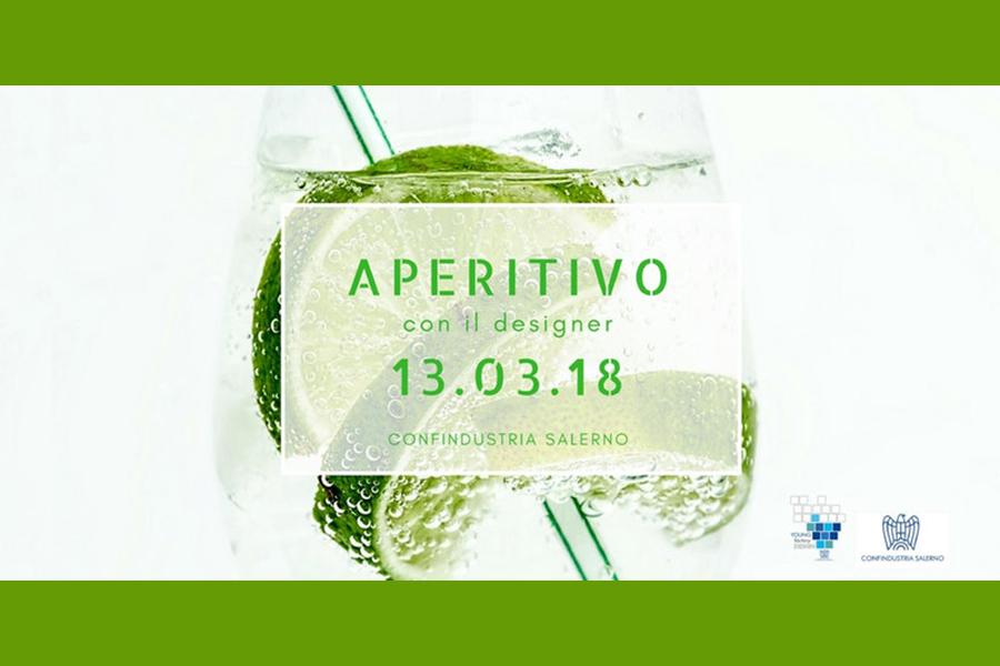 Aperitivo con il designer, si parte il 13 marzo alle 17 in Confindustria Salerno
