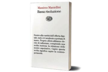 Bassa risoluzione di Massimo Mantellini