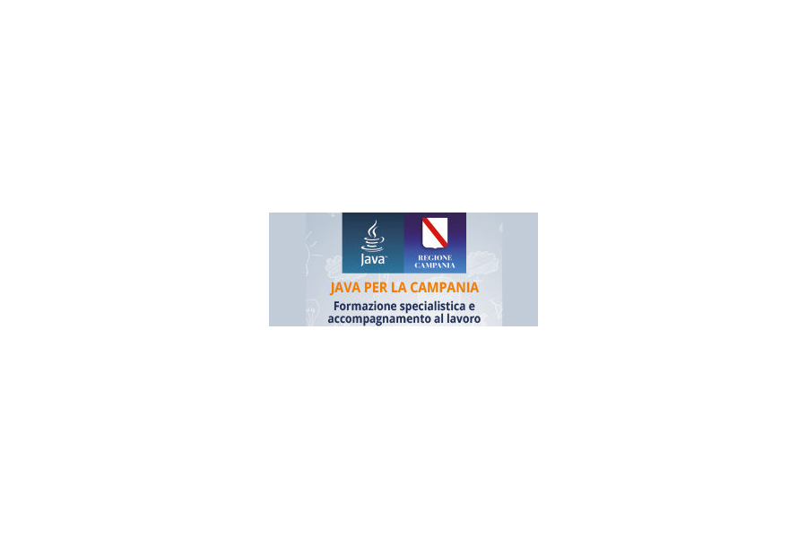 Java per la Campania: manifestazione di interesse per le imprese per incentivi assunzioni e tirocini