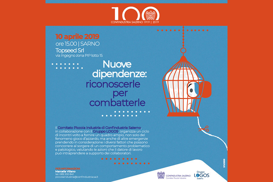 Nuove dipendenze. Riconoscerle per combatterle, parte il 10 aprile a Sarno il ciclo di incontri promosso dal Comitato Piccola Industria di Confindustria Salerno