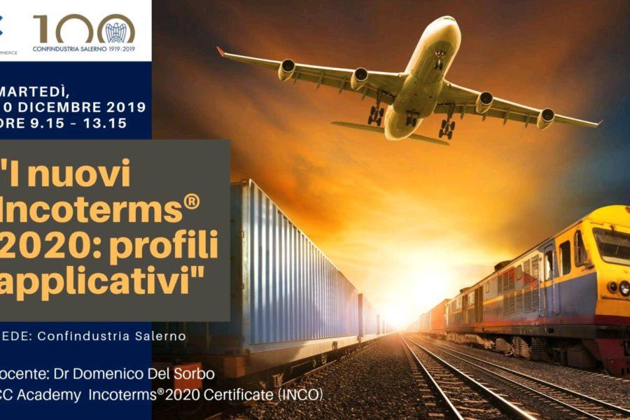 I nuovi Incoterms® 2020: profili applicativi – Corso di formazione il 10 dicembre 2019 in Confindustria Salerno