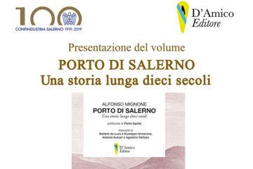Il Porto di Salerno, venerdì 25 ottobre la presentazione del libro di Alfonso Mignone in Confindustria Salerno
