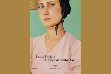Il gioco di Santa Oca di Laura Pariani